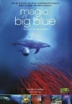 Magic of the Big Blue (3DVD)
